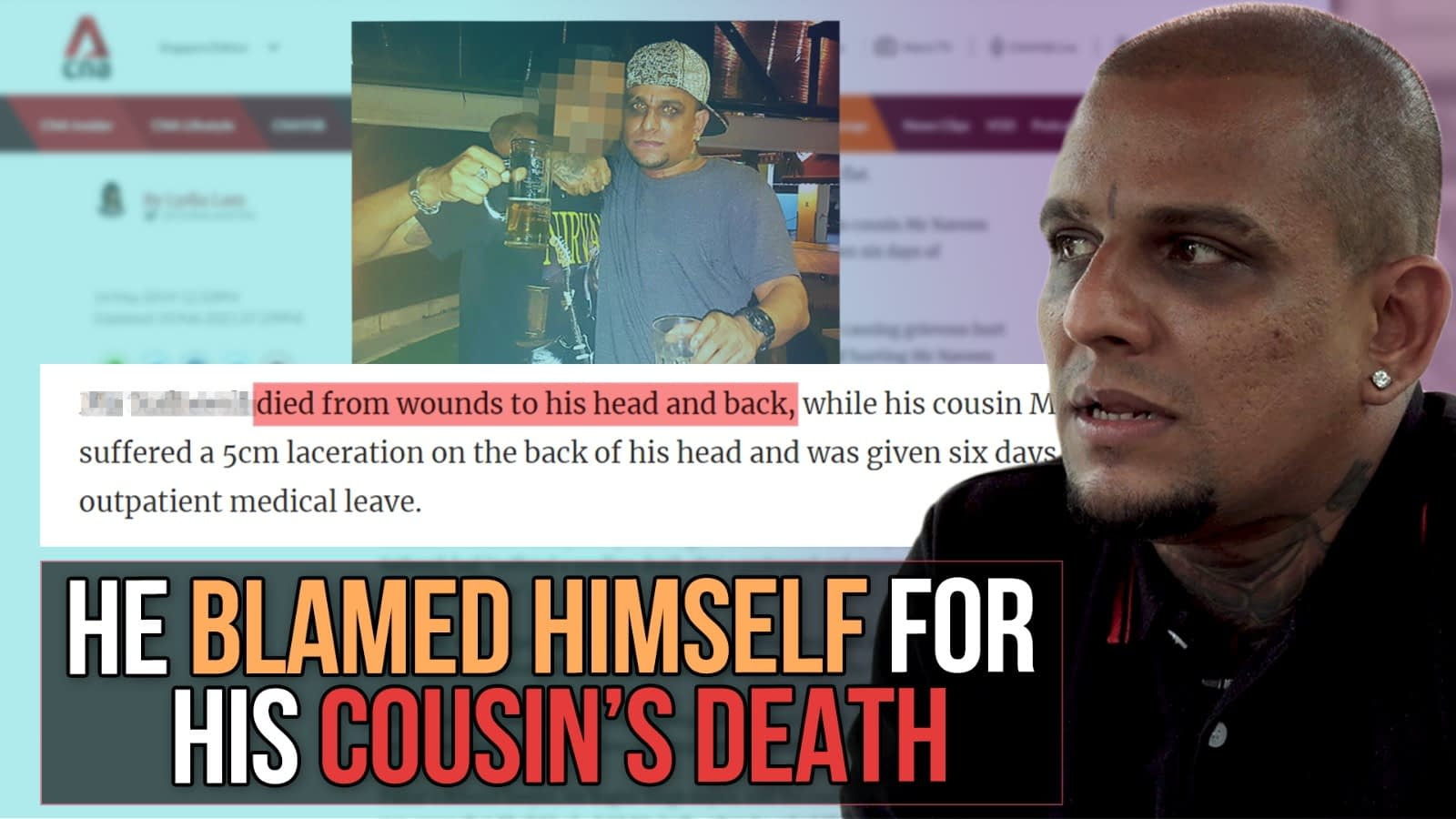 He blamed himself for his cousin's death